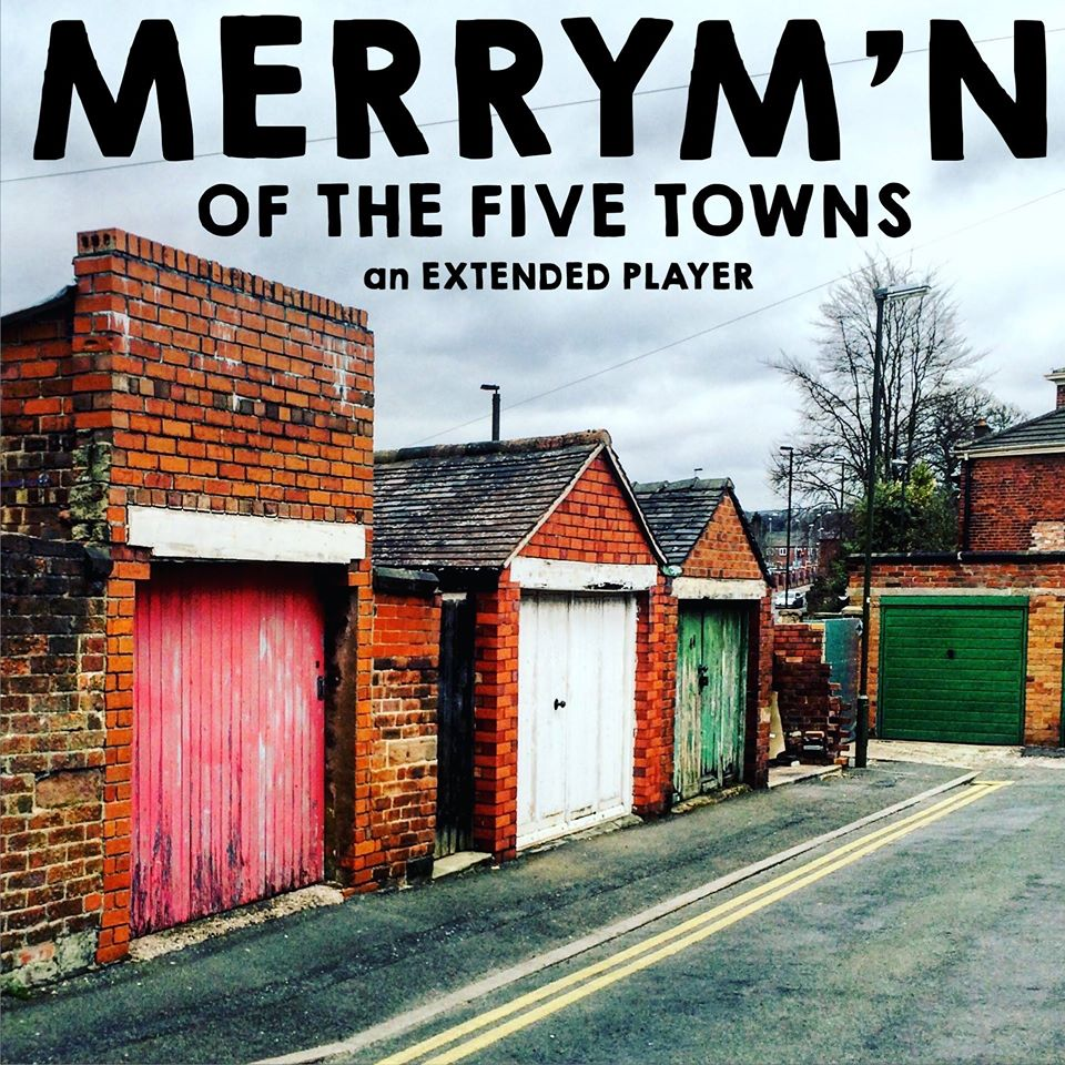 Merrym'n – 'Of The Five Towns' EP Review