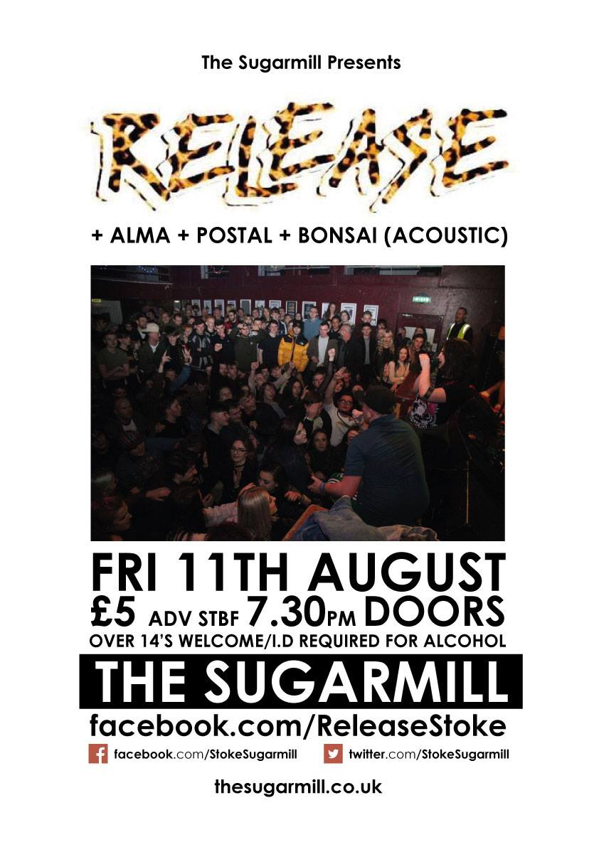Release @ The Sugarmill, Stoke 11/08/17